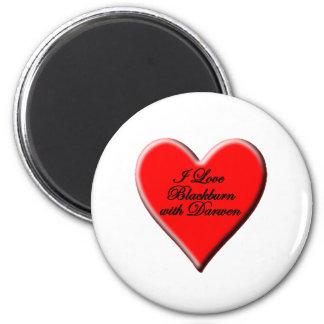 I Love Blackburn with Darwen 2 Inch Round Magnet