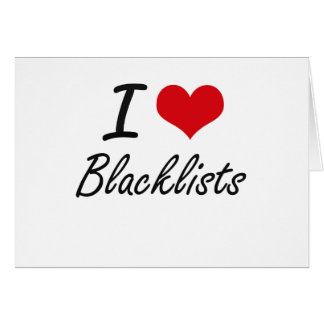 I Love Blacklists Artistic Design Stationery Note Card