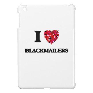 I Love Blackmailers iPad Mini Case