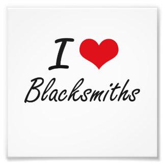 I Love Blacksmiths Artistic Design Photo Print