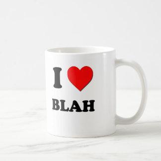 I Love Blah Coffee Mugs
