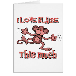 I love Blaise Card