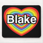 I love Blake: rainbow heart Mouse Pad