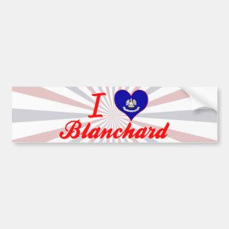 I Love Blanchard, Louisiana Bumper Sticker
