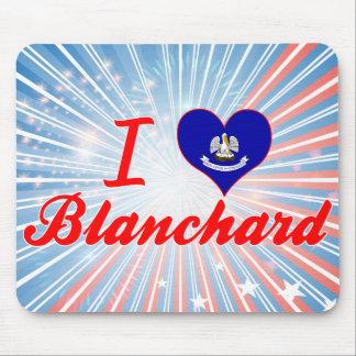 I Love Blanchard, Louisiana Mouse Pad