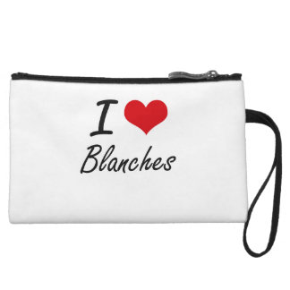 I Love Blanches Artistic Design Wristlet Clutches