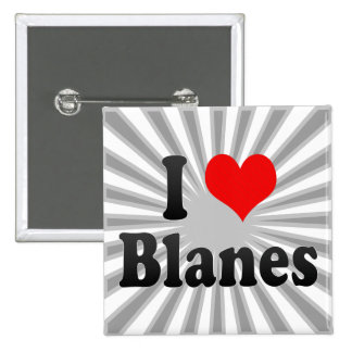 I Love Blanes Spain Pinback Buttons