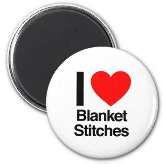 i love blanket stitches fridge magnets