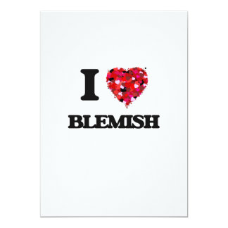 I Love Blemish 5x7 Paper Invitation Card