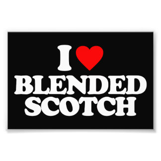 I LOVE BLENDED SCOTCH PHOTO