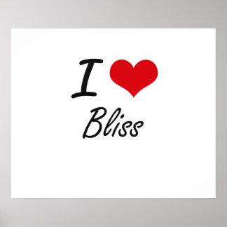 I Love Bliss Artistic Design Poster