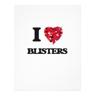 """I Love Blisters 8.5"""" X 11"""" Flyer"""