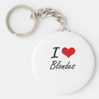 I Love Blondes Artistic Design Basic Round Button Keychain