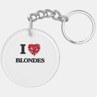 I Love Blondes Double-Sided Round Acrylic Keychain