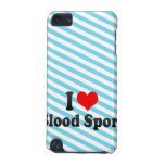 I love Blood Sport iPod Touch (5th Generation) Cases