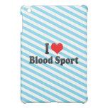 I love Blood Sport iPad Mini Cover