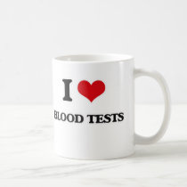 I Love Blood Tests Coffee Mug