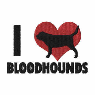 I Love Bloodhounds