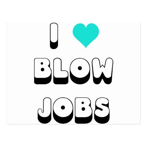 I Love Blow Jobs Postcard