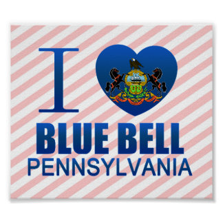 I Love Blue Bell, PA Poster