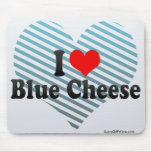 I Love Blue Cheese Mouse Pad