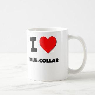 I Love Blue-Collar Mugs