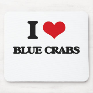 I love Blue Crabs Mouse Pad