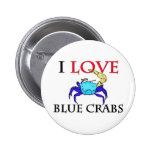 I Love Blue Crabs Pins