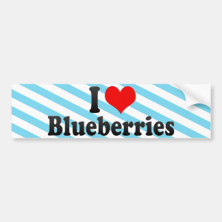 I Love Blueberries Bumper Stickers