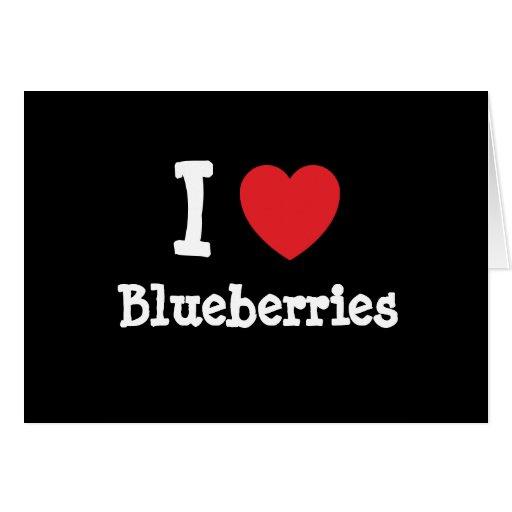 I love Blueberries heart T-Shirt Cards