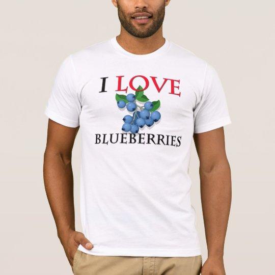 I Love Blueberries T-Shirt