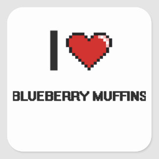 I Love Blueberry Muffins Square Sticker