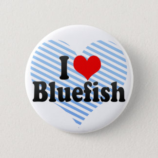 I Love Bluefish Button