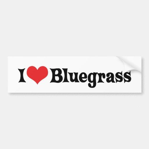 I Love Bluegrass Bumper Sticker