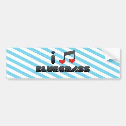 I Love Bluegrass Car Bumper Sticker