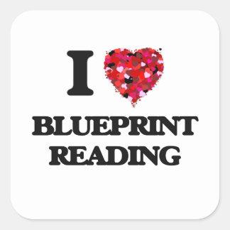 I Love Blueprint Reading Square Sticker