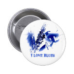 I LOVE BLUES PINBACK BUTTONS