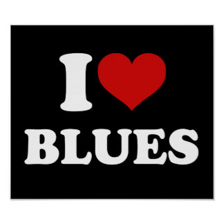 I Love Blues Poster