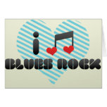 I Love Blues Rock Greeting Card