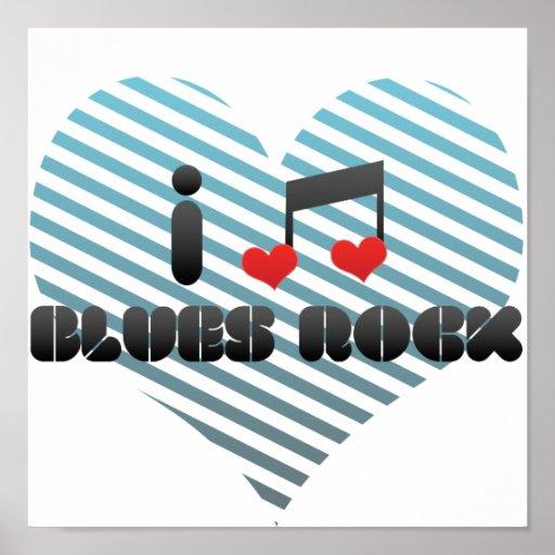I Love Blues Rock Poster