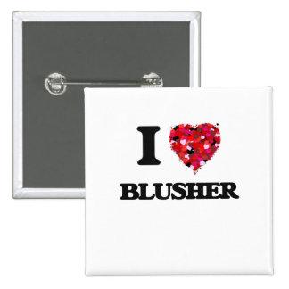 I Love Blusher 2 Inch Square Button