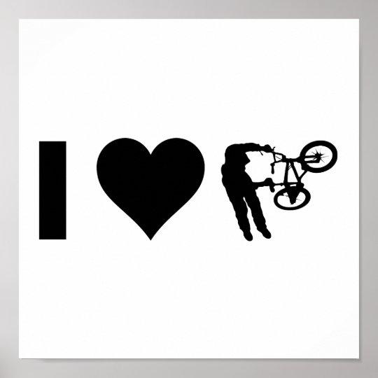 I Love BMX Poster