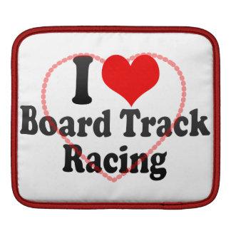 I love Board Track Racing Sleeve For MacBook Air