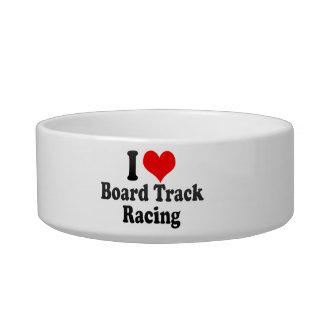 I love Board Track Racing Cat Bowl