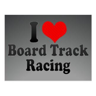 I love Board Track Racing Postcards