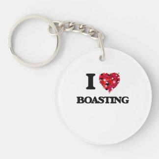 I Love Boasting Single-Sided Round Acrylic Keychain