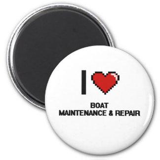 I Love Boat Maintenance & Repair Digital Design 2 Inch Round Magnet