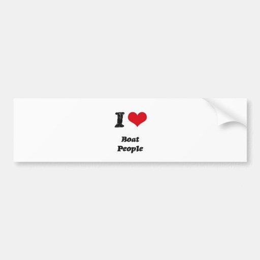 I Love BOAT PEOPLE Bumper Stickers