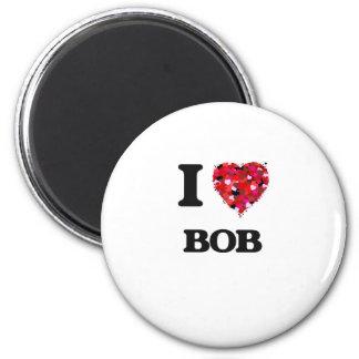I Love Bob Magnet