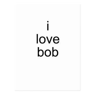 i love bob postcard